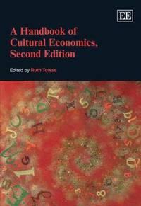 A Handbook of Cultural Economics, Second Edition
