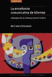 La enseanza comunicativa de idiomas