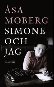 Simone och jag : tankar kring Simone de Beauvoir