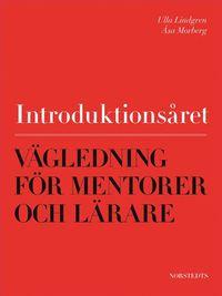 Introduktionsåret - Vägledning för mentorer och lärare
