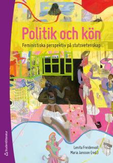 Politik och kön : feministiska perspektiv på statsvetenskap