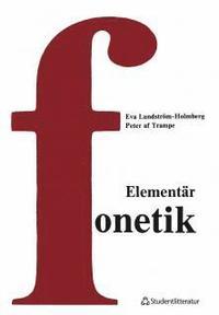Elementär fonetik - En kurs i artikulatorisk fonetik