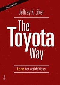 The Toyota Way - Lean för världsklass