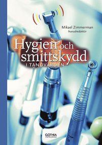 Hygien och smittskydd i tandvården